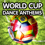 World Cup Dance Anthems