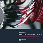 Best Of Galvanic: Vol 2 (unmixed tracks)