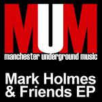 Mark Holmes & Friends