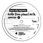 Hello From Planet Earth Remixes Vol 2