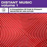 Distant Music: Vol 1 (A Compilation Of Past & Present)