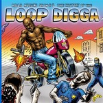 Madlib Medicine Show #5: The History Of The Loop Digga 1990-2000