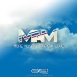 MAM - More Music Lights & Love (Front Cover)