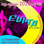 Evita Club House: Summer Compilation 2010 (Top Summer 2010 Hot Hits)