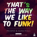 That's The Way We Like To Funk! EP
