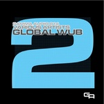 VARIOUS - Global WUB 2 (Front Cover)