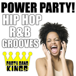 Power Party! Hip Hop: R&B Grooves