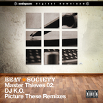 Master Thieves 02: Picture These Remixes