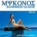 Mykonos Summer Guide 2010 (unmixed tracks)