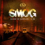 Scion CD Sampler V 30: SMOG