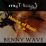 House Of Bazz EP