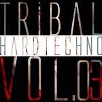Tribal Hardtechno: Vol 03