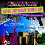 King Of New York EP