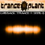Tranceplant: Laidback Trance Seed 6