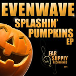 EVENWAVE - Splashin' Pumpkins EP (Front Cover)