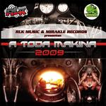 A Toda Makina 2009