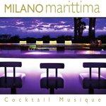 Milano Marittima Cocktail Musique (unmixed tracks)