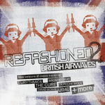 VARIOUS - Re-Fashioned 2/British Airwaves (Front Cover)