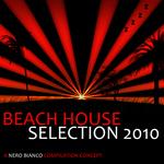 Beach House Selection 2010