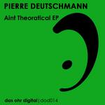 Aint Theoratical EP