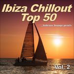 Ibiza Chillout Top 50 Vol 2 (Balearic Lounge Pearls)