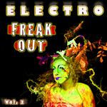 Electro Freak Out Vol 3