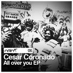 CORONADO, Cesar - All Over You EP (Front Cover)