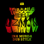 The Dons Meet Uzimon In A Murda Dub Style