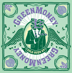 GREENMONEY - Gold Ru$h EP (Front Cover)