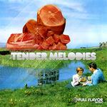Tender Melodies Sampler