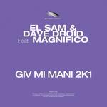 Giv Mi Mani 2K1