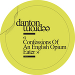 Confessions Of An English Opium-Eater EP
