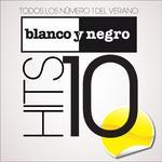 Blanco Y Negro Hits 2010