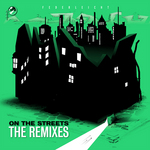 On The Streets (The remixes)
