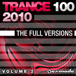 Trance 100: The Full Versions Vol 2 (2010)