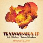 KODO/FLATLINERS/DAKOSA/MARUKOMU - Transmission EP (Front Cover)