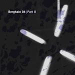 Berghain 04 (Part 2)