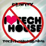 Tech House Blows