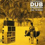 LONGFINGAH & DUB ENGINEERS - Coo Ya Now (Front Cover)