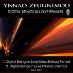 Digital Beings In Love (remixes)