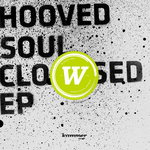 Soul Closed EP