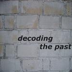 Decoding The Past