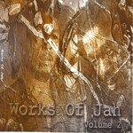 Works Of Jah: Vol 2