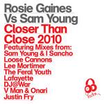 Closer Than Close 2010