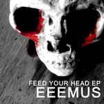 Feed Your Head EP