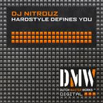 Hardstyle Defines You