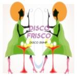 Disco Frisco Disco Bump