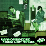Streey Lady (remixes)