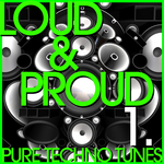 Loud & Proud: Vol 1