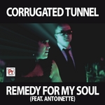 CORRUGATED TUNNEL - Remedy For My Soul (Front Cover)